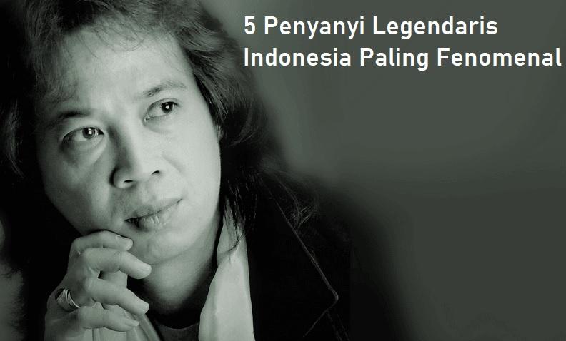 5 Penyanyi Legendaris Indonesia Paling Fenomenal